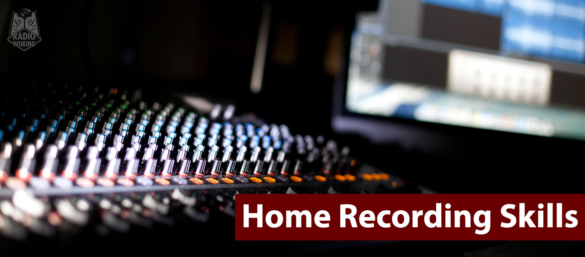 Home Recording Skills Banner